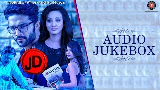 JD - Full Movie Audio Jukebox   Lalit & Vedita   Ganesh Pandey   Altamash , Desh & Pratiksha