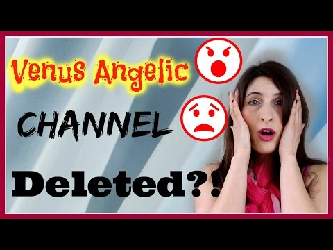 Venus Angelic channel deleted! Stop cyber bullying!   [Secret crush on glam]