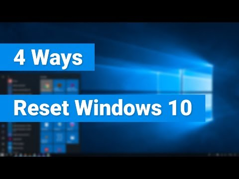 4 Ways to Reset a Windows 10 PC