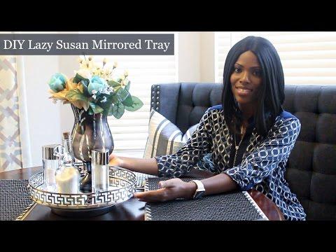 ♥ Glam Home ♥ DIY Lazy Susan Mirrored Tray using Dollar Tree Items