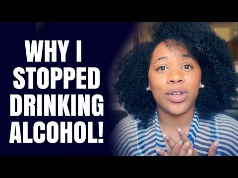 WHY I STOPPED DRINKING ALCOHOL!