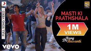 Masti Ki Paathshala - Rang De Basanti | Amir Khan | A. R. Rahman