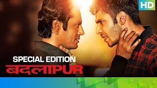 Badlapur - Special Edition | Varun Dhawan, Yami Gautam, Radhika Apte & Nawazuddin Siddiqui