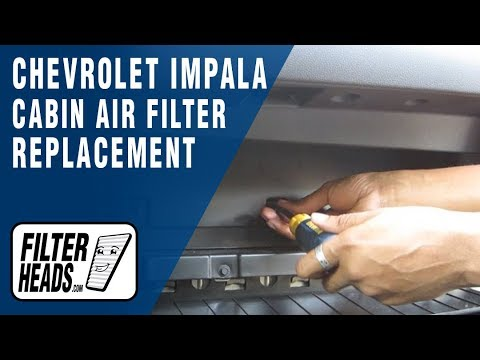 How to Replace Cabin Air Filter Chevrolet Impala