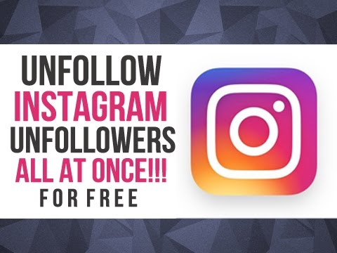 How To Unfollow All Instagram Non Followers at Once - October 2016