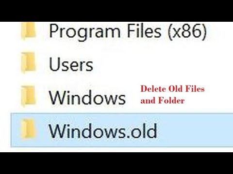 How to delete windows.old files and folder from Windows 10