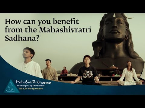 How can you benefit from the Mahashivratri Sadhana?