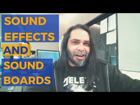 Sound Effects and Sound Boards For Podcasts