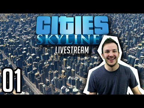 CITIES: SKYLINES STREAM   Episode 01: PERFECT GRID