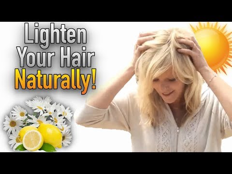 Lighten Your Hair Naturally: Healthy, Easy & Cheap | Tutorial