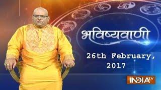Bhavishyavani | 26th February, 2017