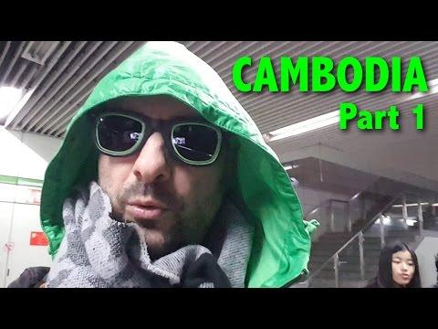 CAMBODIA - Part 1 :