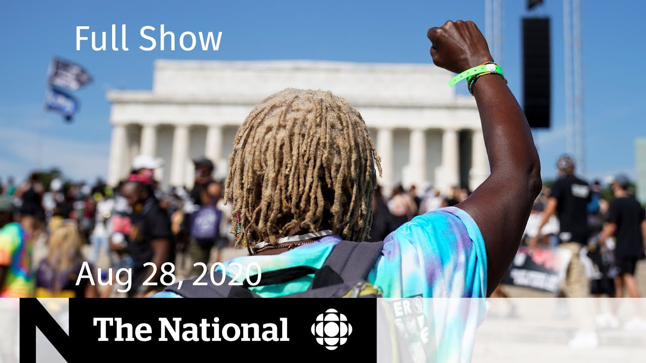 CBC News: The National | Aug. 28, 2020 | Thousands march on Washington for racial justice