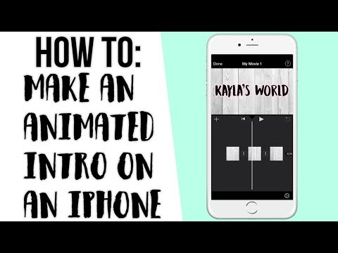 How to: Make an animated intro on an IPhone   Tech Videos   Kayla's World