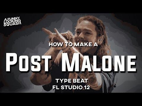 [FL Studio 12 Tutorial] How to make a POST MALONE ROCKSTAR type beat