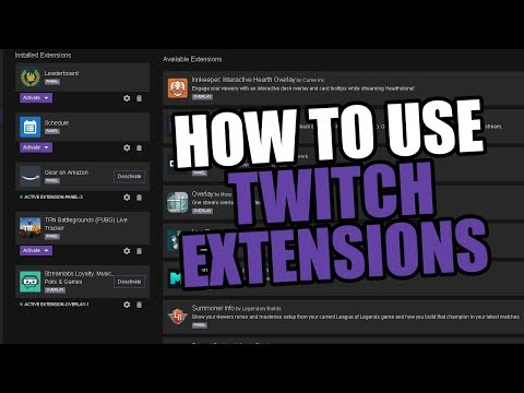 HOW-TO USE TWITCH EXTENSIONS