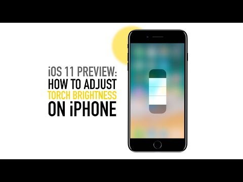 How to adjust the torch brightness on iPhone in iOS 11