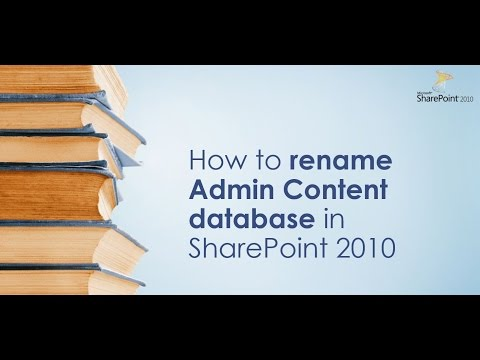 Rename AdminContent DB in SharePoint 2010/2013