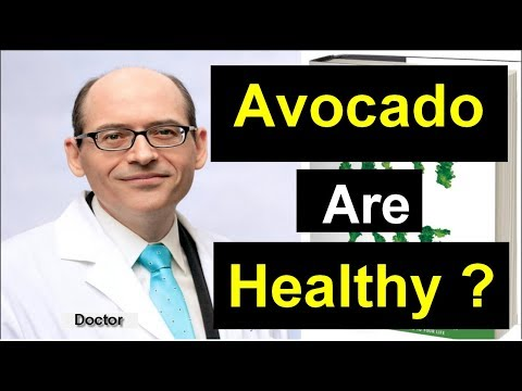 Avocados Are Healthy  To Eat ?   Dr Michael Greger