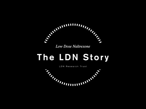 The LDN Story (A documentary about low dose naltrexone)