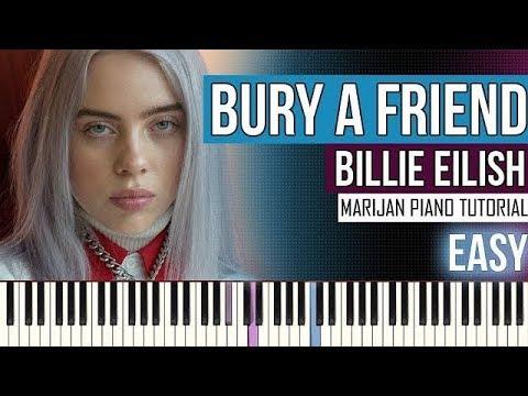 How To Play: Billie Eilish - Bury A Friend | Piano Tutorial EASY + Sheets