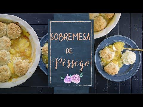 PEACH COBBLER - Sobremesa americana com pêssegos e biscuits