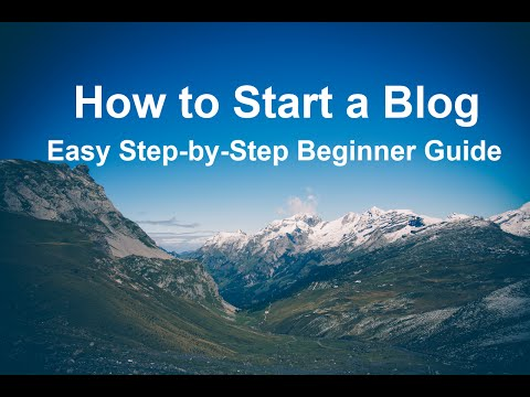 How to Start a Blog – Easy Beginner's Blogging Tutorial