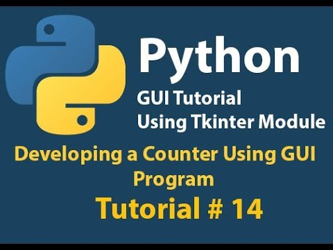 Python GUI: How to create  a Counter in Python Using Tkinter Tutorial# 14