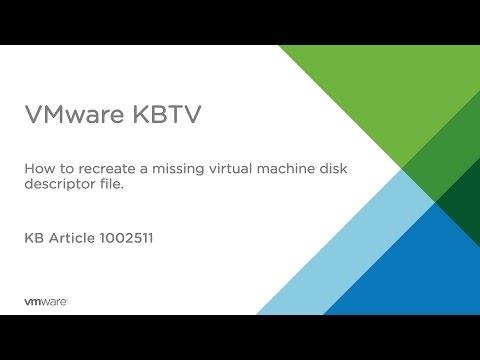 How to recreate a missing Virtual Machine Disk Descriptor File (VMDK)