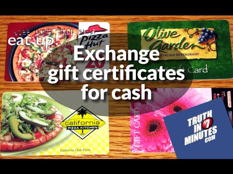 How to instantly exchange gift certificates for cash (video)