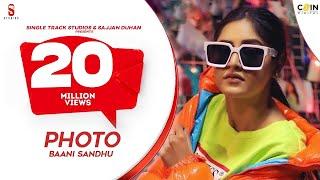 PHOTO | Baani Sandhu | Preet Hundal | Jass Bajwa | New Punjabi Songs 2019 | St Studio | Ditto Music