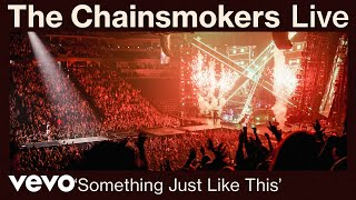 The Chainsmokers - Something Just Like This (Live from World War Joy Tour) | Vevo