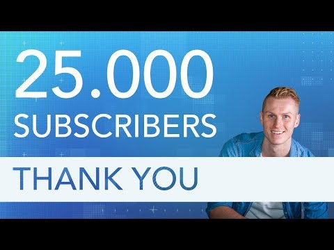 25,000 Subscribers | Thank You/Inspiration Video