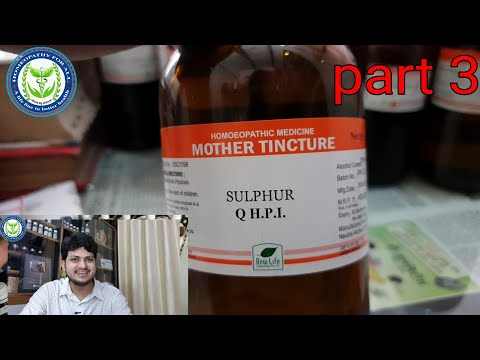 Useful Homeopathic Mother Tincture in My clinic ?? Part 3 | sulphur | Urtica Urens|Collinsonia |