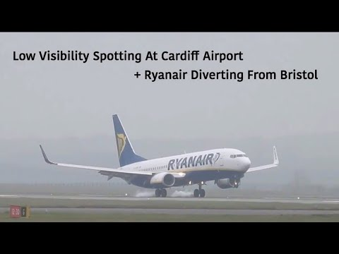 Low Visibility Spotting At Cardiff Airport + Ryanair Diverting From Bristol