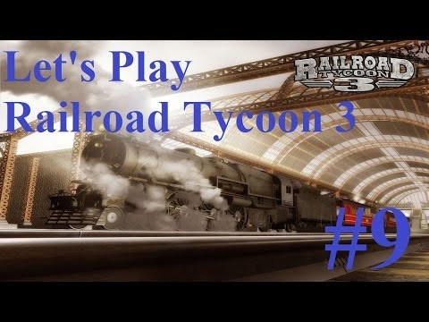 9. Let's Play Railroad Tycoon 3 - Buying off the competition