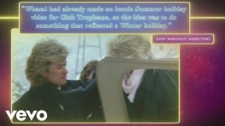 Wham Last Christmas 35Th Anniversary Story Behind The Video