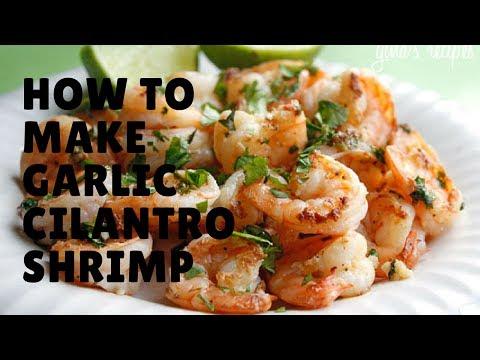 How to make Garlic Cilantro Shrimp updated 2017