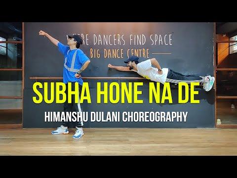 Xxx Mp4 Subha Hone Na De Desi Boyz Himanshu Dulani Dance Choreography 3gp Sex