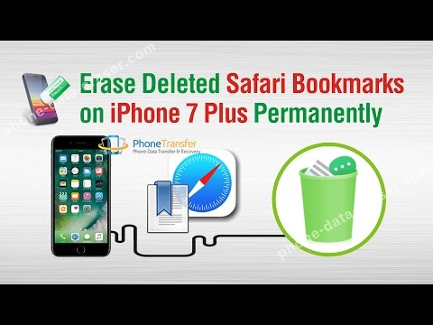 How to Erase Deleted Safari Bookmarks on iPhone 7 Plus Permanently