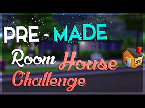 Pre - Made House Challenge // The Sims 4