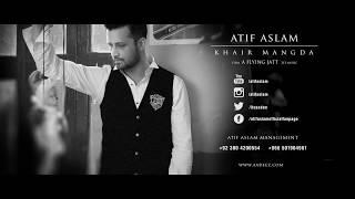 """New Sad song (2019) by Atif Aslam """"KHAIR MANGDA MAIN TERI, Latest Video Song by Atif Aslam"""" !"""