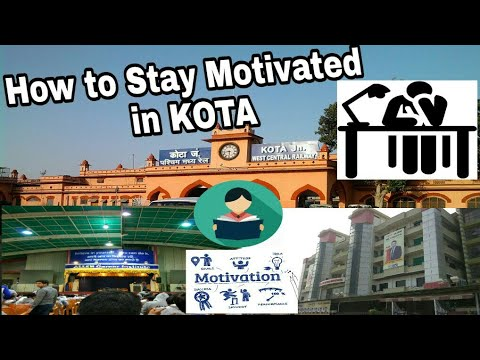 How to stay Motivated in Kota