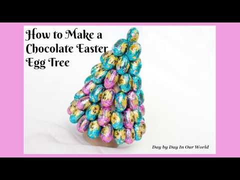How to Make an Easter Egg Tree from Chocolate Candies