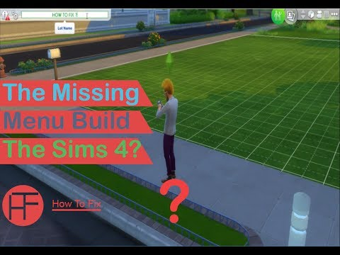 How To Fix The Missing Menu Build The Sims 4