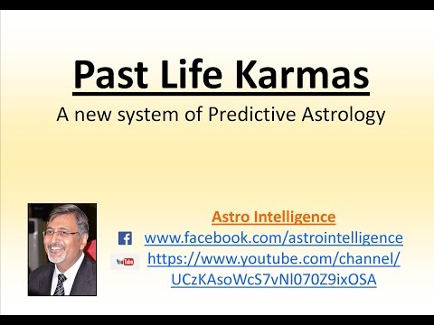 Past Life Karmas - A new system in Predective Astrology
