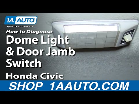 How To Diagnose a Dome Light and Door Jamb Switch Honda Civic 92-00