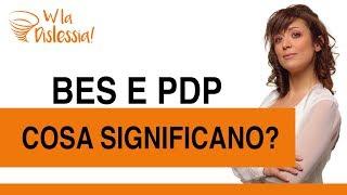 PDP e BES - Cosa significano?