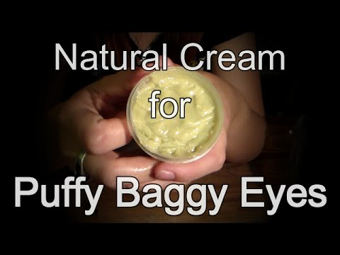 How to Make Natural Cream for Puffy Baggy Eyes