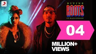 Roots - DIVINE ft. Raja Kumari | Latest Hip Hop Song 2018